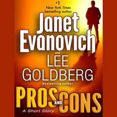 Pros and Cons: A Short Story Audiobook, by Janet Evanovich, Lee Goldberg