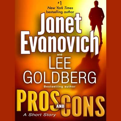 Pros and Cons: A Short Story Audiobook, by Janet Evanovich