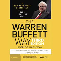 The Warren Buffett Way: 3rd Edition Audiobook, by Robert G. Hagstrom, Robert Hagstrom