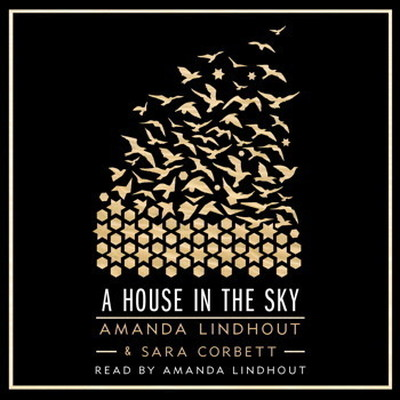 Printable A House in the Sky: A Memoir Audiobook Cover Art