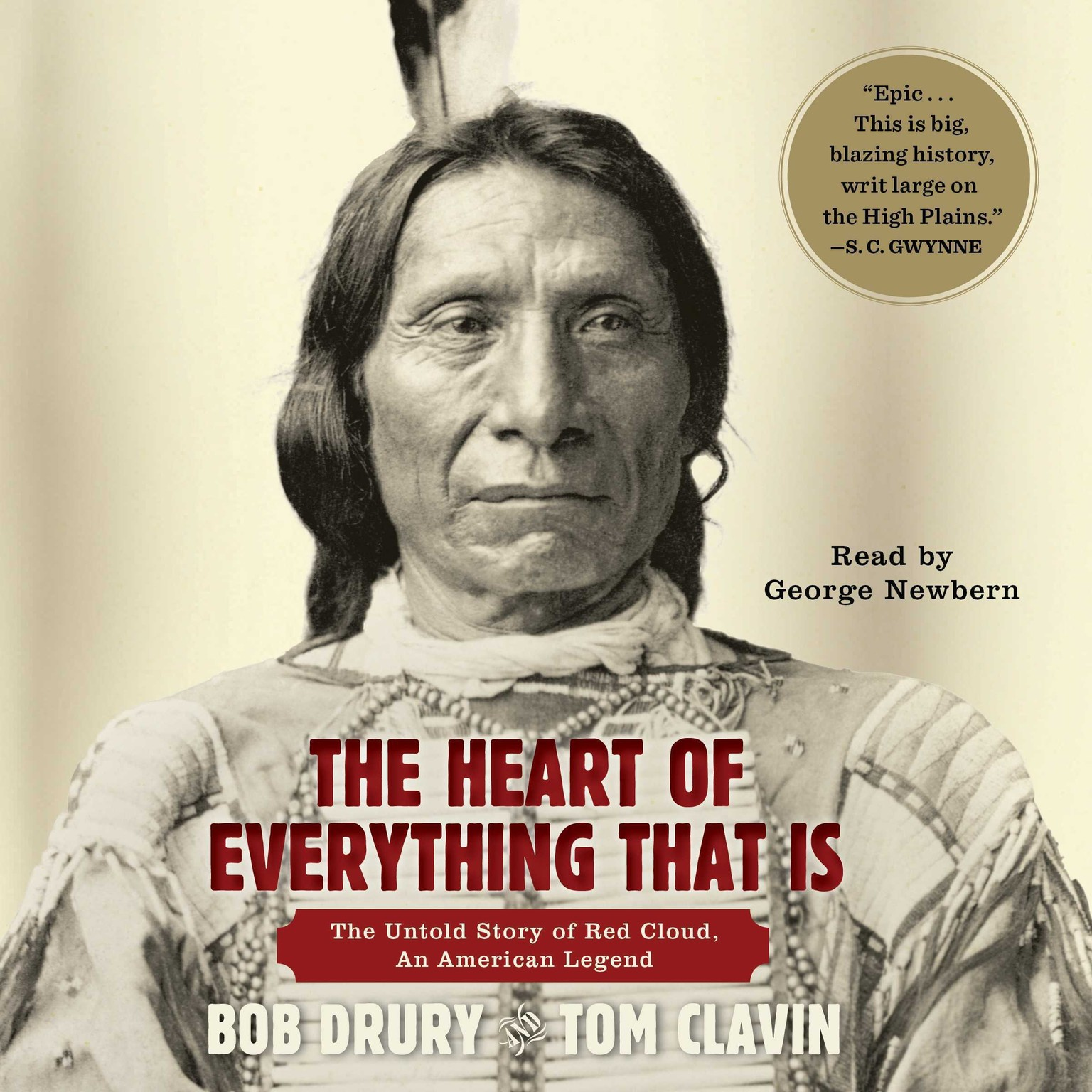 Printable The Heart of Everything That Is: The Untold Story of Red Cloud, An American Legend Audiobook Cover Art
