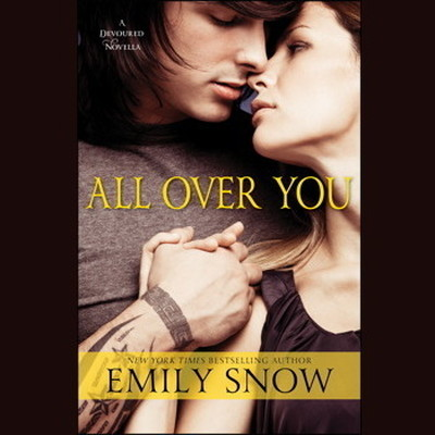 Printable All Over You: A Devoured Novella Audiobook Cover Art