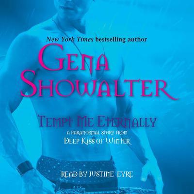 Tempt Me Eternally Audiobook, by Gena Showalter