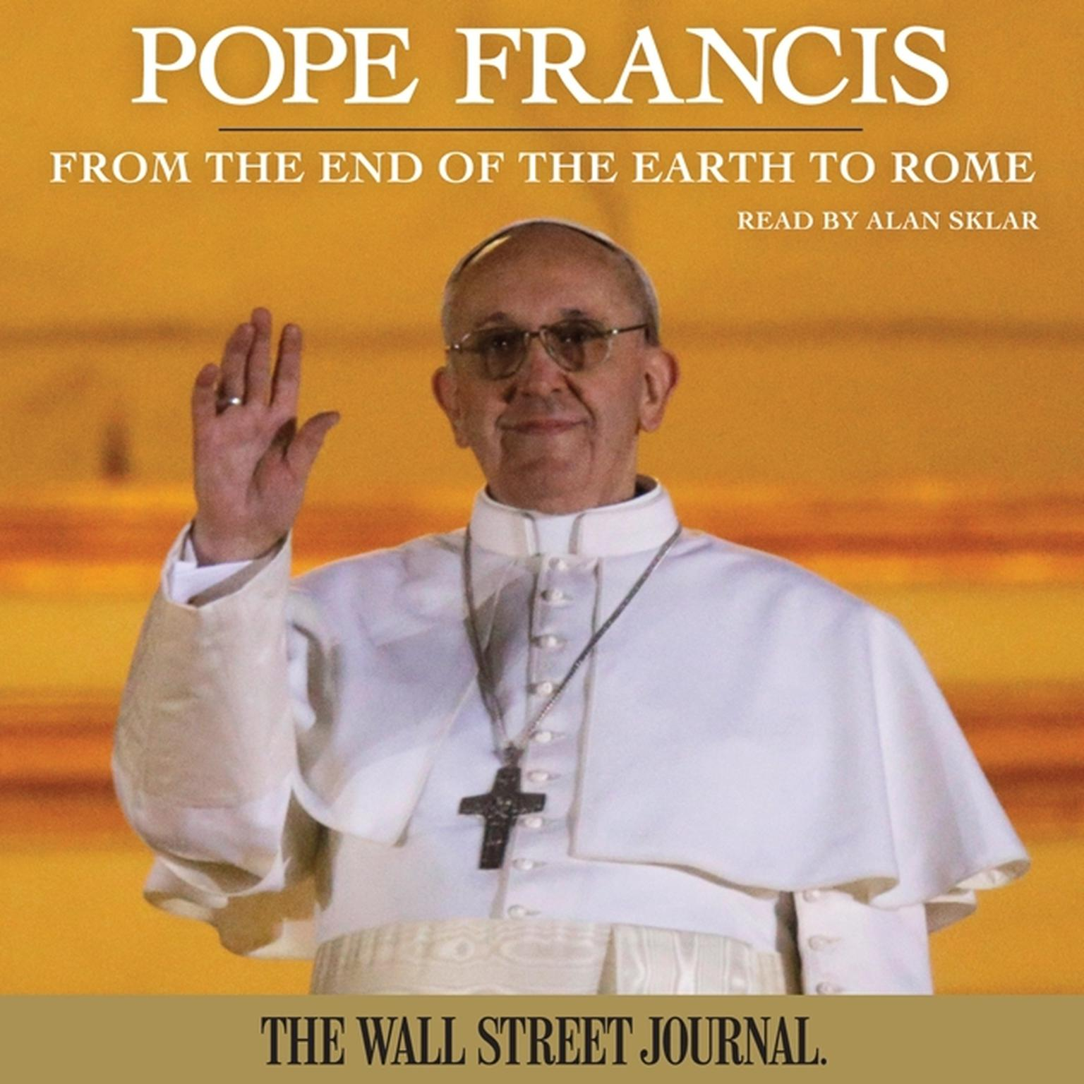 Printable Pope Francis: From the End of the Earth to Rome Audiobook Cover Art