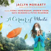 A Corner of White Audiobook, by Jaclyn Moriarty