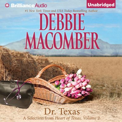 Dr. Texas: A Selection from Heart of Texas, Volume 2 Audiobook, by