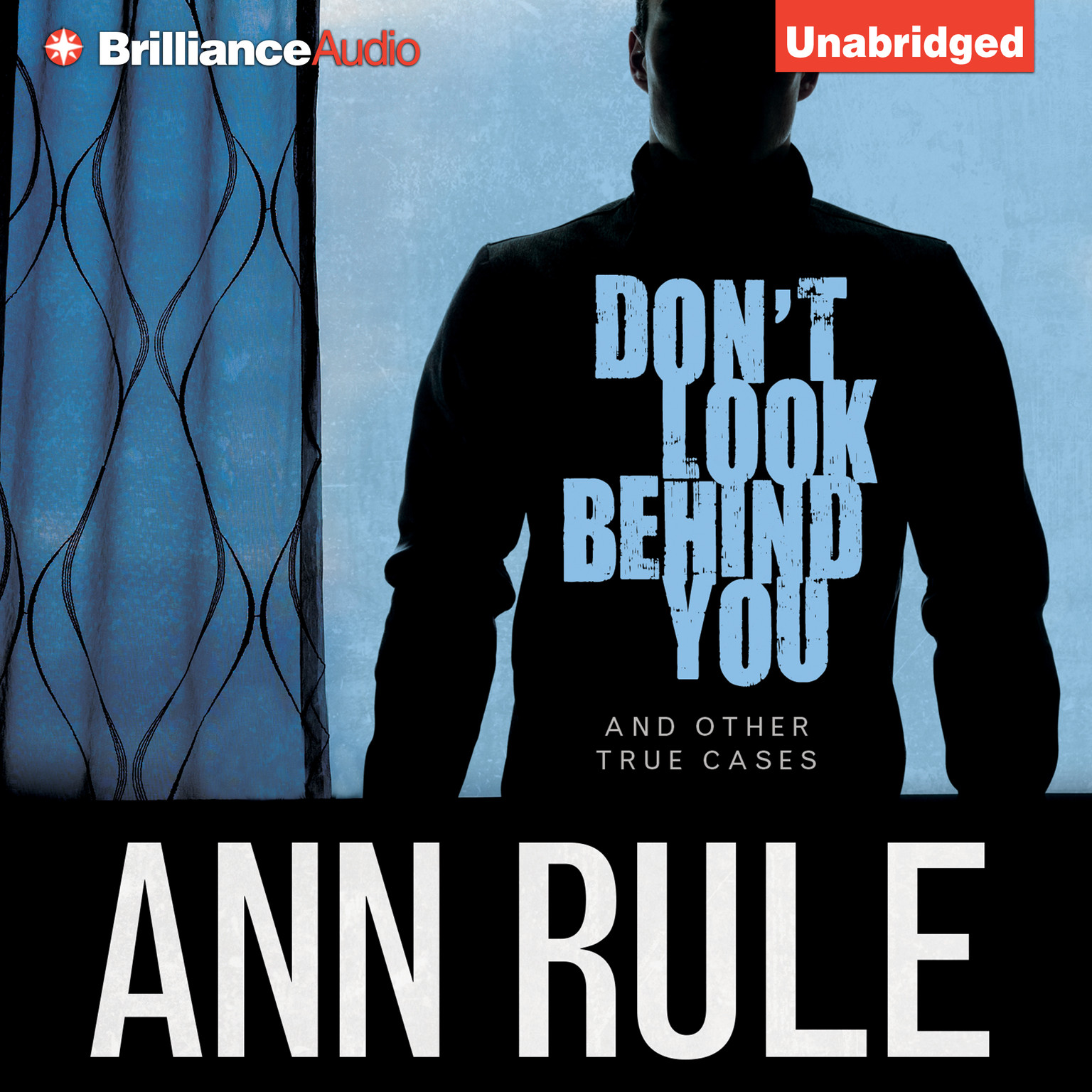 Printable Don't Look Behind You: And Other True Cases Audiobook Cover Art
