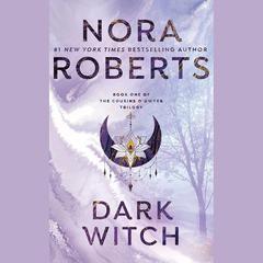 Dark Witch Audiobook, by Nora Roberts