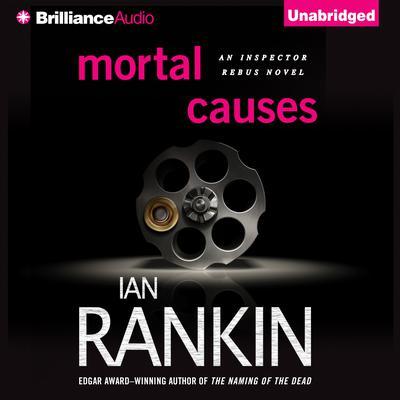 Mortal Causes Audiobook, by Ian Rankin