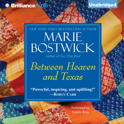 Between Heaven and Texas Audiobook, by Marie Bostwick