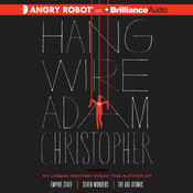 Hang Wire Audiobook, by Adam Christopher