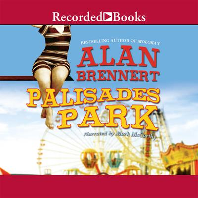 Palisades Park Audiobook, by Alan Brennert