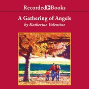 Gathering of Angels Audiobook, by Katherine Valentine