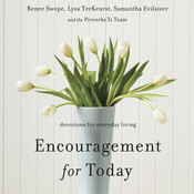Encouragement for Today: Devotions for Everyday Living Audiobook, by Lysa TerKeurst, Samantha Evilsizer, Renee Swope