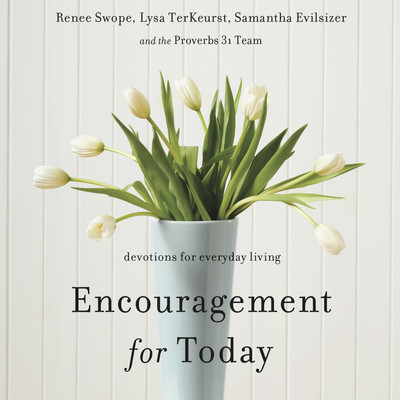 Encouragement for Today: Devotions for Everyday Living Audiobook, by Lysa TerKeurst