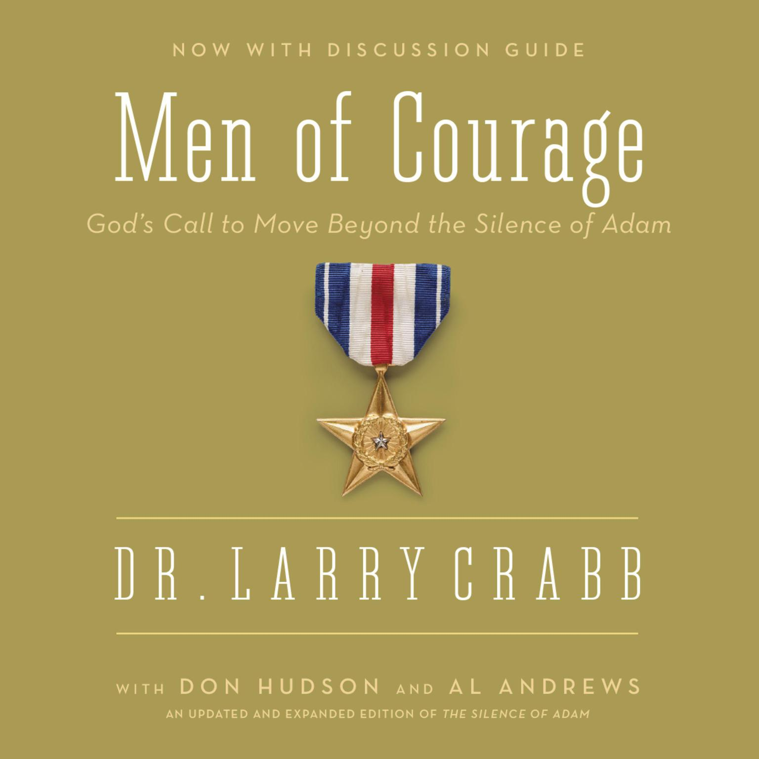 Printable Men of Courage: God's Call to Move Beyond the Silence of Adam Audiobook Cover Art