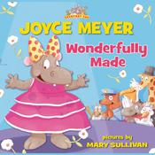 Wonderfully Made Audiobook, by Joyce Meyer