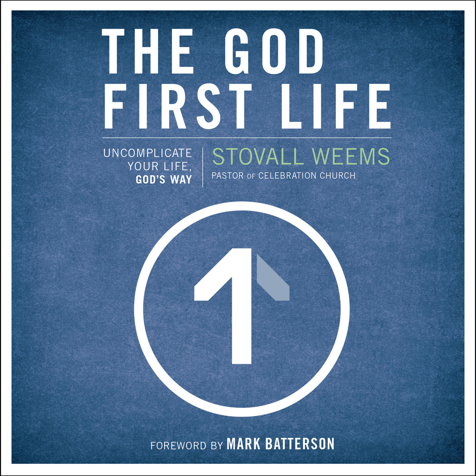 Printable The God-First Life: Uncomplicate Your Life, God's Way Audiobook Cover Art