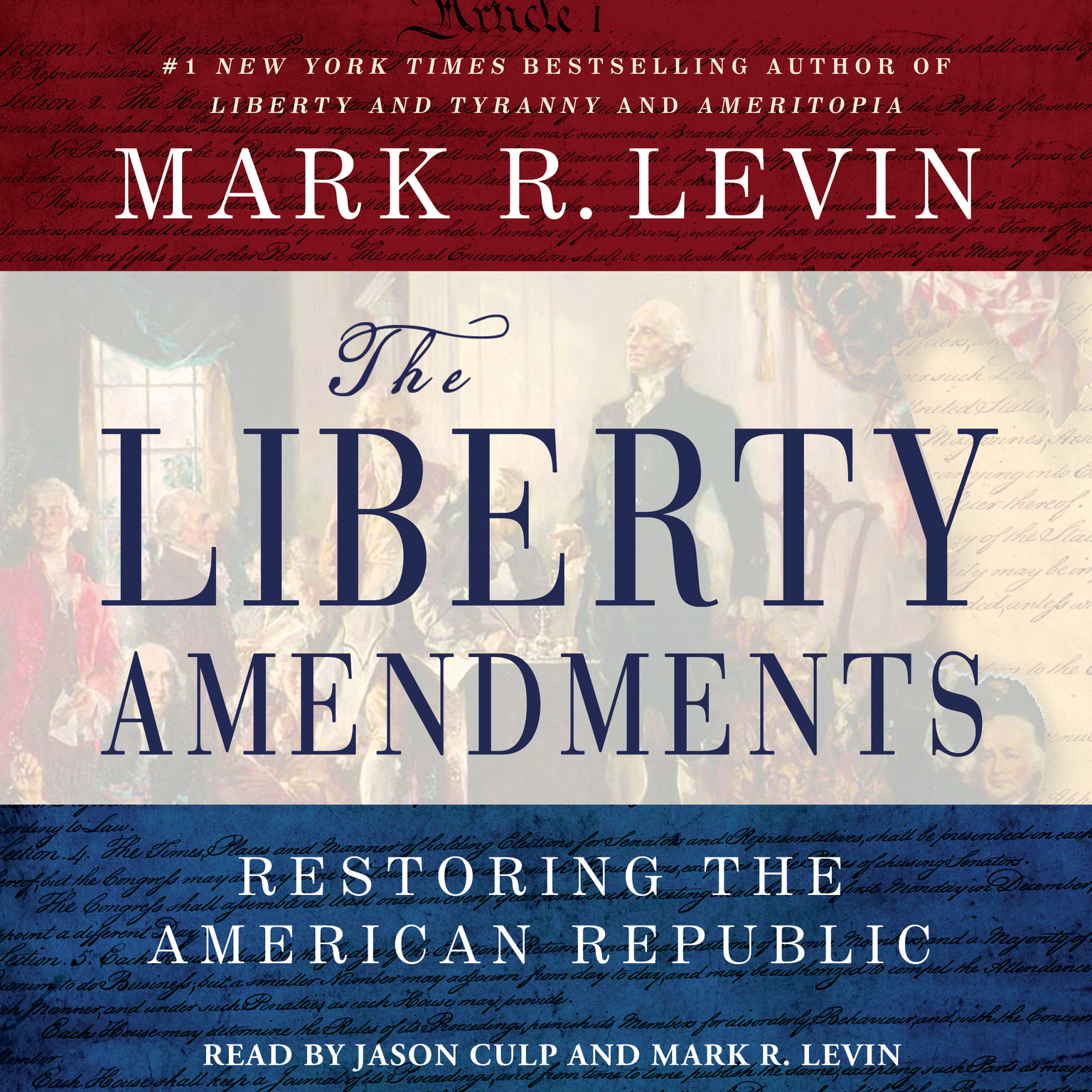 Printable The Liberty Amendments: Restoring the American Republic Audiobook Cover Art