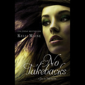No Takebacks Audiobook, by Kelli Maine