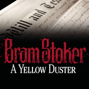 A Yellow Duster, by Bram Stoker