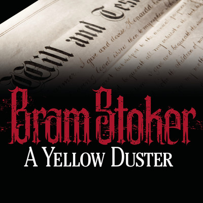 A Yellow Duster Audiobook, by Bram Stoker