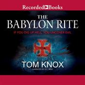 The Babylon Rite Audiobook, by Tom Knox