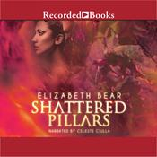 Shattered Pillars Audiobook, by Elizabeth Bear
