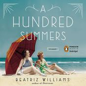 A Hundred Summers Audiobook, by Beatriz Williams