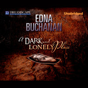 A Dark and Lonely Place Audiobook, by Edna Buchanan