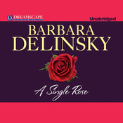 A Single Rose Audiobook, by Barbara Delinsky