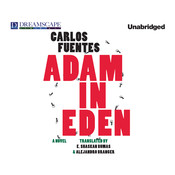 Adam in Eden Audiobook, by Carlos Fuentes