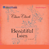 Beautiful Lies Audiobook, by Clare Clark