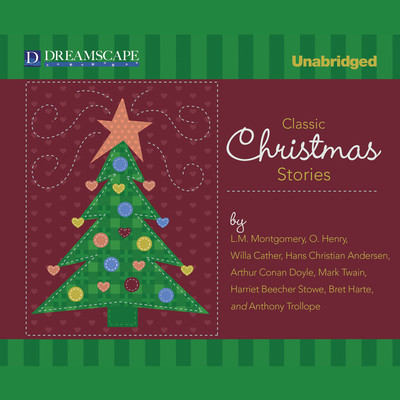 Classic Christmas Stories: A Collection of Timeless Holiday Tales Audiobook, by L. M. Montgomery