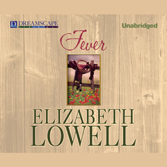 Fever Audiobook, by Elizabeth Lowell