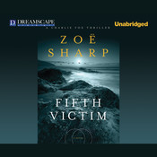 Fifth Victim: A Charlie Fox Thriller Audiobook, by Zoë Sharp
