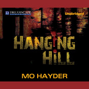 Hanging Hill Audiobook, by Mo Hayder