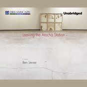 Leaving the Atocha Station Audiobook, by Ben Lerner