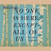 No One is Here Except All of Us Audiobook, by Ramona Ausubel