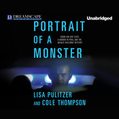 Portrait of a Monster: Joran van der Sloot, a Murder in Peru, and the, by Cole Thompson, Lisa Pulitzer