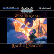 Rage of the Dragon Audiobook, by Margaret Weis, Tracy Hickman