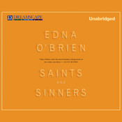 Saints and Sinners Audiobook, by Edna O'Brien