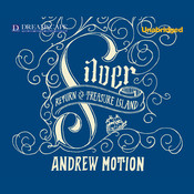 Silver: Return to Treasure Island, by Andrew Motion