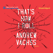 That's How I Roll Audiobook, by Andrew Vachss