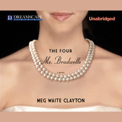 The Four Ms. Bradwells Audiobook, by Meg Waite Clayton