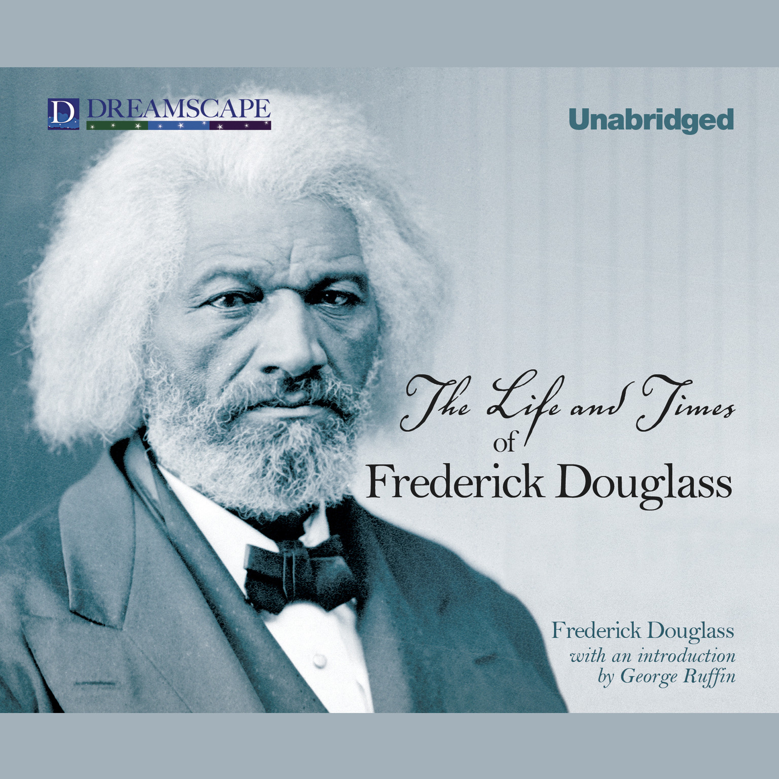 Printable The Life and Times of Frederick Douglass Audiobook Cover Art