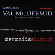 The Mermaids Singing Audiobook, by Val McDermid