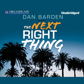 The Next Right Thing Audiobook, by Dan Barden