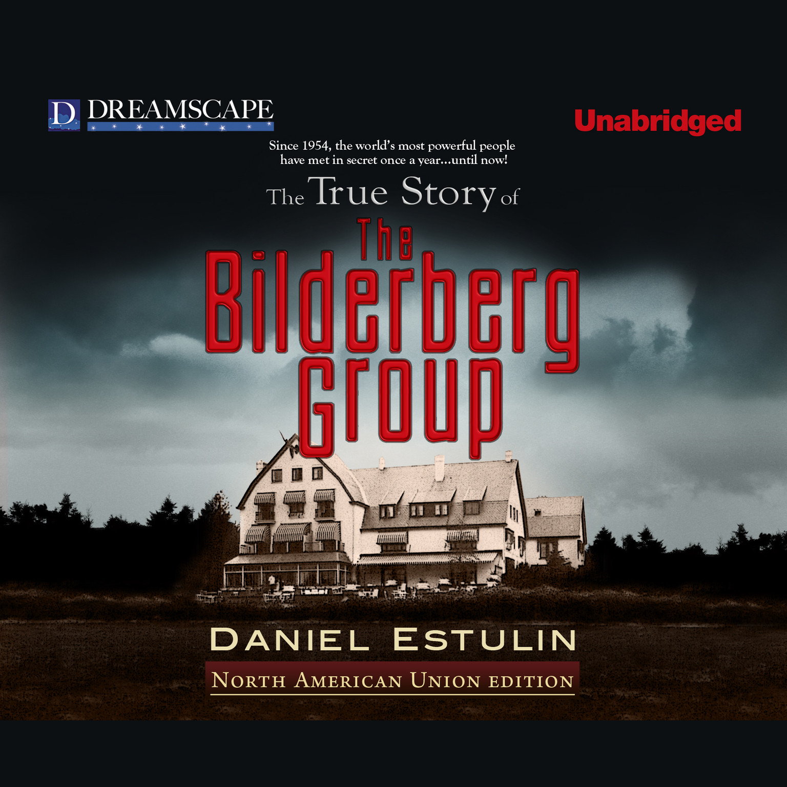 Printable The True Story of The Bilderberg Group Audiobook Cover Art