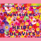 The Vanishers Audiobook, by Heidi Julavits